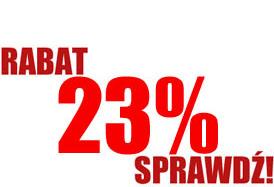 Rabat 23% dla każdego!